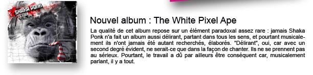 Nouvel album : The White Pixel Ape